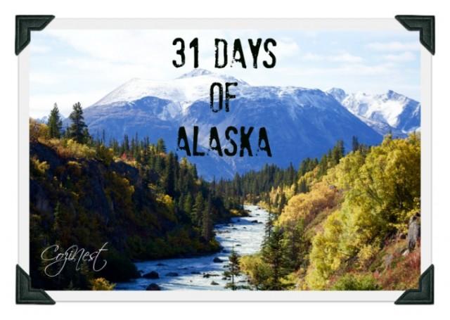 31 Days of Alaska