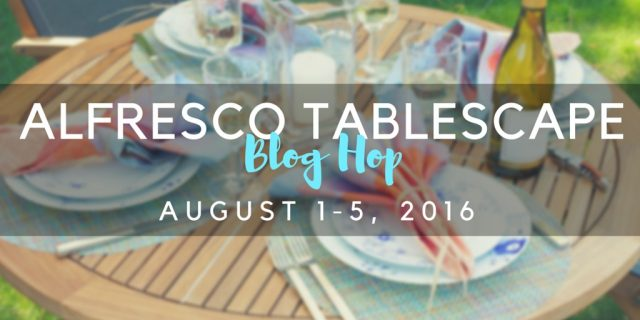 alfresco tablescape blog hop summer 2016 (1)